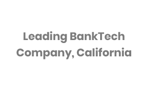 Leading BankTech Company based in California